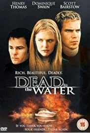 Dead in the Water (2002) Poster - Movie Forum, Cast, Reviews