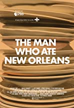 The Man Who Ate New Orleans