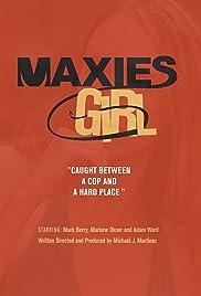 Maxie's Girl Poster