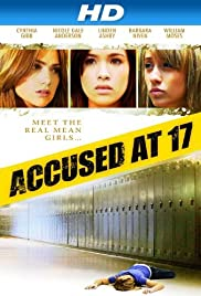 Accused at 17 (2009) Poster - Movie Forum, Cast, Reviews