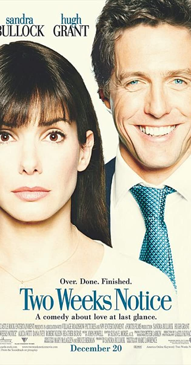 Two Weeks Notice (2002) - Taglines - Imdb