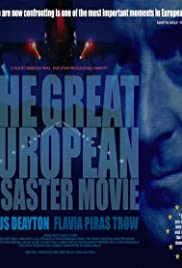The Great European Disaster Movie (2015) Poster - Movie Forum, Cast, Reviews