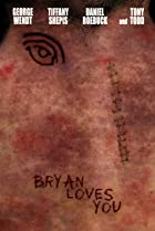 Image of Bryan Loves You