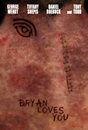 Bryan Loves You (2008) Poster - Movie Forum, Cast, Reviews