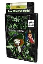 Image of Scary Godmother: Halloween Spooktakular