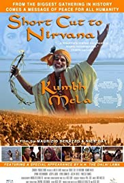 Short Cut to Nirvana: Kumbh Mela (2004) Poster - Movie Forum, Cast, Reviews