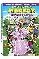 Image of Madea's Tough Love