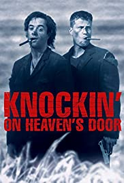 Knockin' on Heaven's Door (1997) Poster - Movie Forum, Cast, Reviews