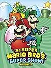 """The Super Mario Bros. Super Show!"""