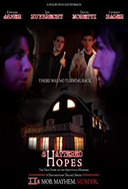 Shattered Hopes: The True Story of the Amityville Murders - Part II: Mob, Mayhem, Murder Poster
