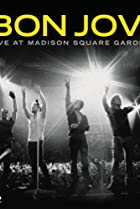 Image of Bon Jovi: Live at Madison Square Garden