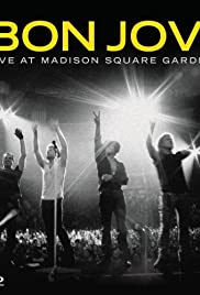 Bon jovi live at madison square garden video 2009 imdb for Bon jovi madison square garden