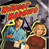 Meg Randall, Angela Stevens, and Adam Williams in Without Warning! (1952)