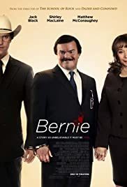 Bernie (2011) Poster - Movie Forum, Cast, Reviews