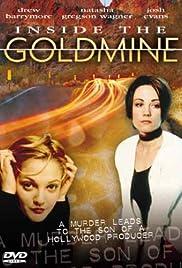 Inside the Goldmine(1994) Poster - Movie Forum, Cast, Reviews