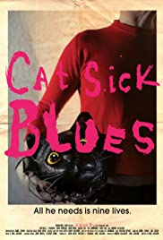 Cat Sick Blues (2015) Poster - Movie Forum, Cast, Reviews