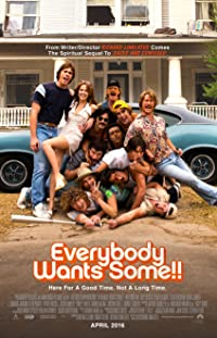 Everybody Wants Some!! 2016 Poster