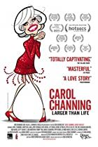 Image of Carol Channing: Larger Than Life