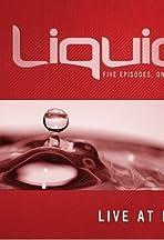 Liquid: Live at Five
