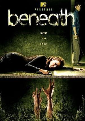 Permalink to Movie Beneath (2007)