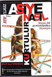 Vasif Öngören: Asiye nasil kurtulur(1986) Poster - Movie Forum, Cast, Reviews