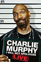 Image of Charlie Murphy: I Will Not Apologize