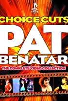 Image of Pat Benatar: Choice Cuts - The Complete Video Collection