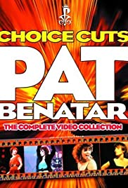 Pat Benatar: Choice Cuts - The Complete Video Collection Poster