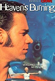 Heaven's Burning (1997) Poster - Movie Forum, Cast, Reviews