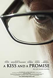 A Kiss and a Promise(2012) Poster - Movie Forum, Cast, Reviews