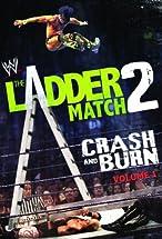 Primary image for WWE the Ladder Match 2: Crash & Burn