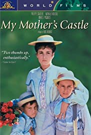 My Mother's Castle (1990) Poster - Movie Forum, Cast, Reviews
