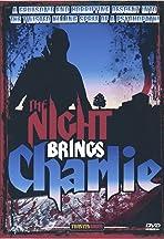 Bonus Features: The Night Brings Charlie