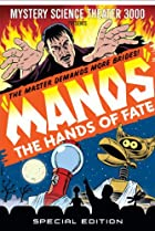 Image of Mystery Science Theater 3000: 'Manos' the Hands of Fate