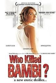 Qui a tué Bambi?(2003) Poster - Movie Forum, Cast, Reviews
