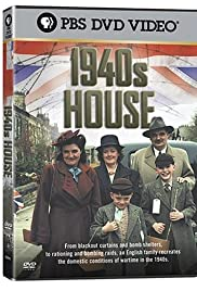 The 1940s House Poster - TV Show Forum, Cast, Reviews