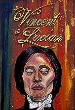 Vincent & Lucian
