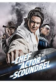 Watch Movie The Chef, The Actor, The Scoundrel (2013)