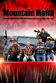 Mountain Mafia Poster