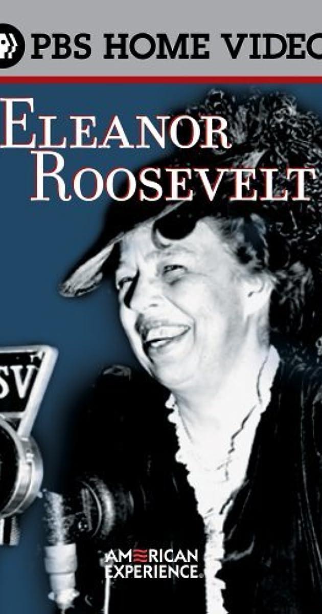"""American Experience"" Eleanor Roosevelt (TV Episode 2000) - IMDb"