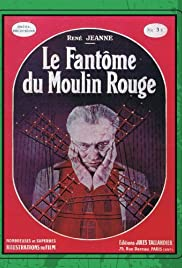 The Phantom of the Moulin-Rouge Poster