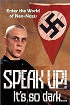 Image of Speak Up! It's So Dark...