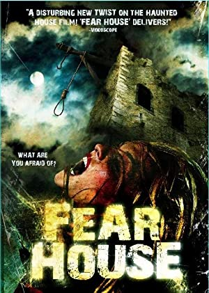 Fear House (2008)