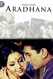 Aradhana (1969) Poster - Movie Forum, Cast, Reviews