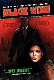 Black Wine (2005) Poster - Movie Forum, Cast, Reviews