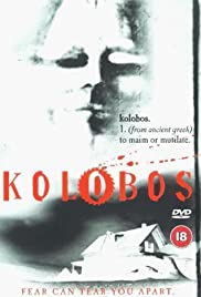 Kolobos (1999) Poster - Movie Forum, Cast, Reviews