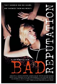 Bad Reputation (2005) Poster - Movie Forum, Cast, Reviews