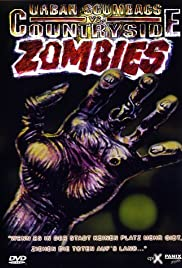 Urban Scumbags vs. Countryside Zombies Poster