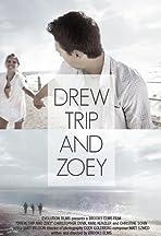 Drew, Trip and Zoey