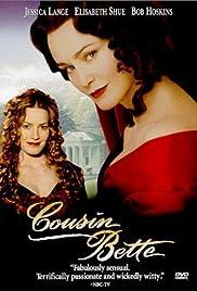 Cousin Bette(1998) Poster - Movie Forum, Cast, Reviews